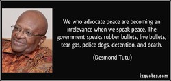 We who advocate peace are becoming an 