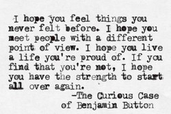 hope You feel things you
