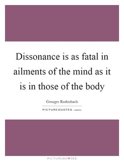 Dissonance is as fatal in 