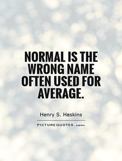 NORMAL IS THE 