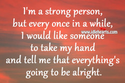 I'm a strong person, 
