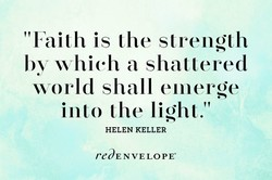 Faith is the strength 