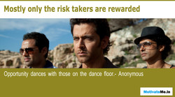 Mostly only the risk takers are rewarded 
