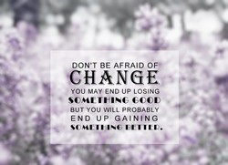 DON'T BE AFRAID OF' 