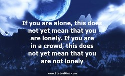 If you are alone, this d 