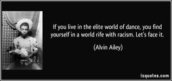 If you live in the elite world of dance, you find