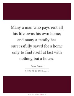 Many a man who pays rent all 