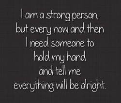I am a strong person, 