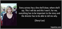 Every actress has a line she'll draw, where she'll 