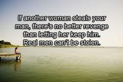 If another woman steals your 