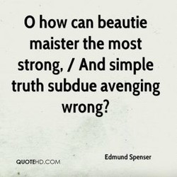 O how can beautie 
