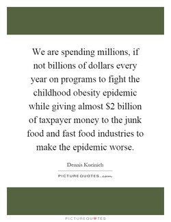 We are spending millions, if 