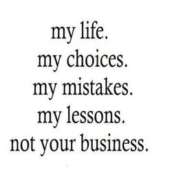 my life. 