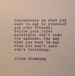 Concentrate on what you 