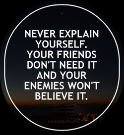 NEVER EXPLAIN 