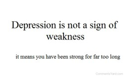 Depression is not a sign of