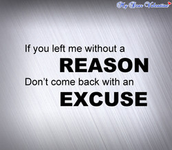 If you left me without a