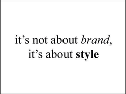it's not about brand, 