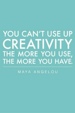 YOU CAN'T USE UP 