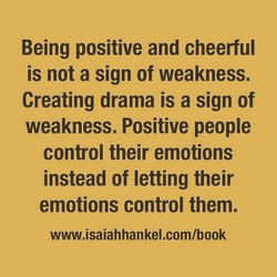 Being positive and cheerful 