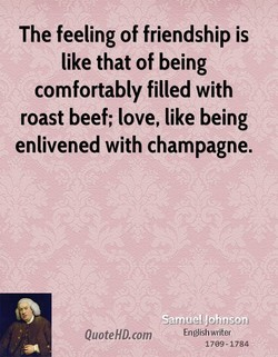 The feeling of friendship is 