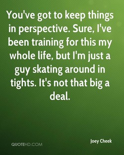 You've got to keep things 