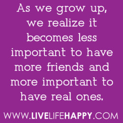As we grow up, 