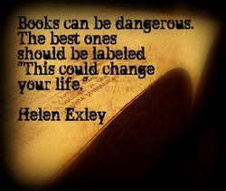 Books can be dangerous. 