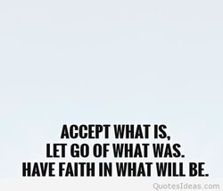 ACCEPT WHAT IS, 