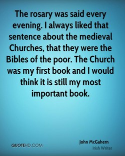 The rosary was said every 