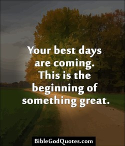 Your best days 