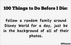 100 Things to Do Before I Die: 
