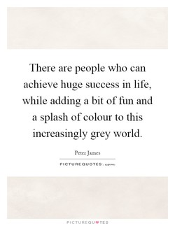 There are people who can 