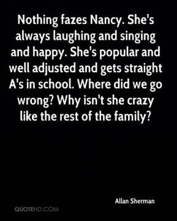 Nothing fazes Nancy. She's 