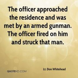 The officer approached 