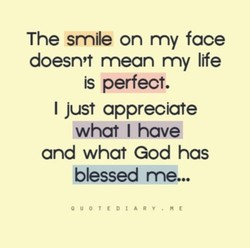 The smile on my face 