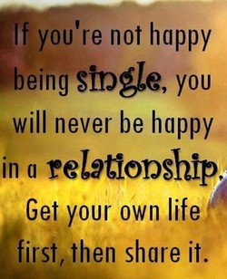 If you're not happy