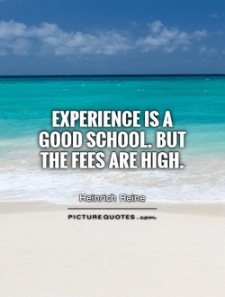 EXPERIENCE IS A 