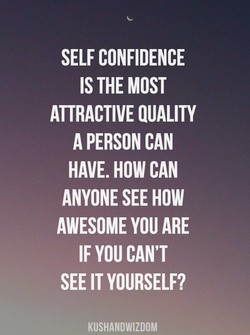 SELF CONFIDENCE