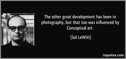 The other great development has been in 
