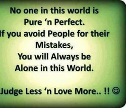 No one in this world is 