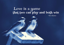 Love is a 9ame 