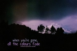 when you're gone,