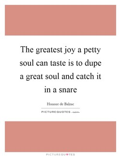 The greatest joy a petty 