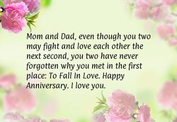 Mom and Dad, even though you two 