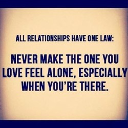 ALL RELATIONSHIPS HAVE ONE LAW: 