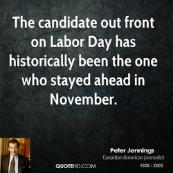The candidate out front