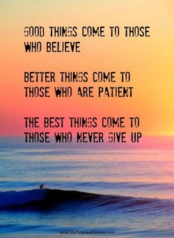 GOOD COME TO THOSE 