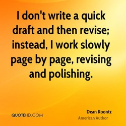 I don't write a quick 