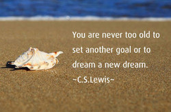 You are never too old to 